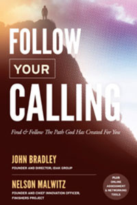 Follow Your Calling